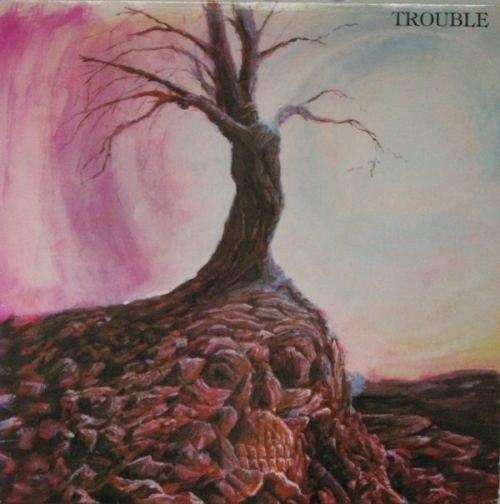 001 1 - TROUBLE