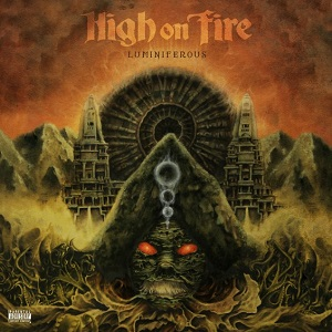 high - HIGH ON FIRE