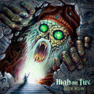 2018high on fire electric messiah 300x300 - 梵天レコードが選ぶ2018年ベスト・アルバム
