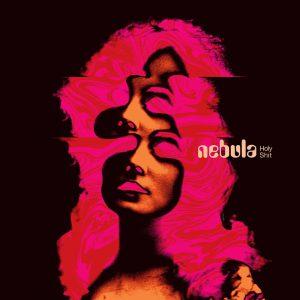nebula holy shit 300x300 - 米ストーナー/サイケ・レジェンドNEBULAの6th『Holy Shit』が6月7日リリース。新曲が公開中
