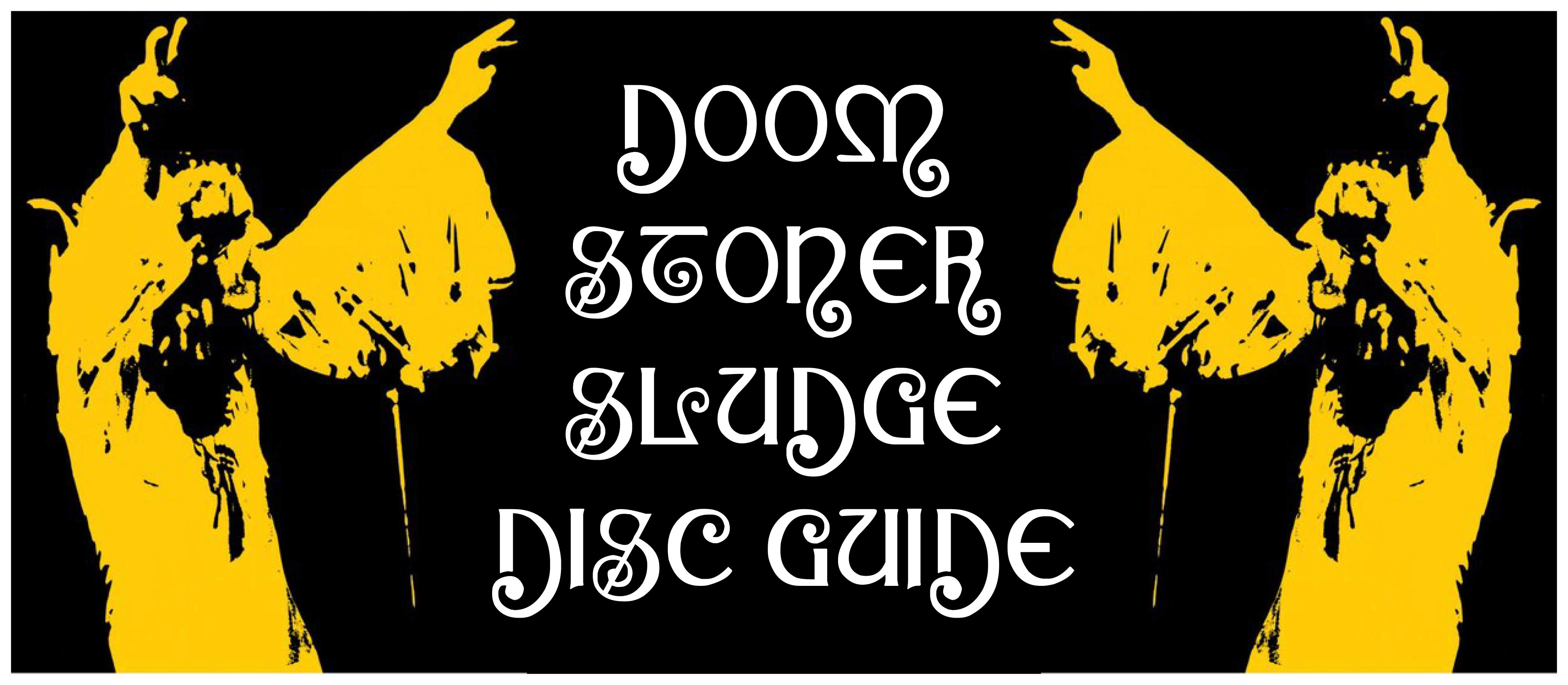 dc slider 01 - ドゥーム/ストーナー/スラッジ・ディスクガイド DOOM/STONER/SLUDGE DISC GUIDE A-Z